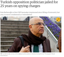 Enis Berberoglu sentenced to 25 years and got arrested.