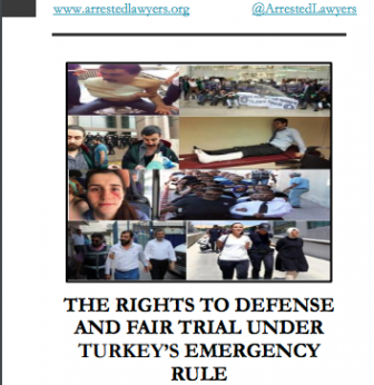 The Rights to Defense and Fair Trial Under Turkey's Emergency Rule