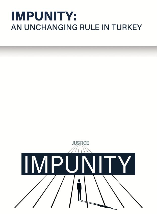 Impunity: An Unchanging Rule in Turkey