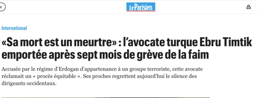 https://www.leparisien.fr/international/sa-mort-est-un-meurtre-l-avocate-turque-ebru-timtik-emportee-apres-sept-mois-de-greve-de-la-faim-28-08-2020-8374770.php